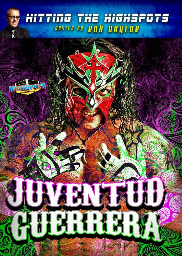 HITTING THE HIGHSPOTS - JUVENTUD GUERRERA