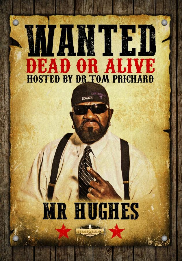Wanted Dead or Alive - Mr Hughes