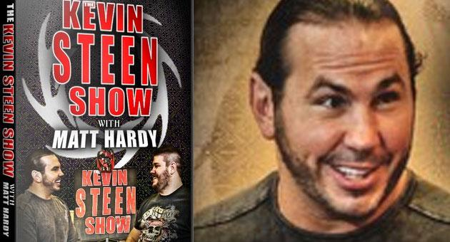 The Kevin Steen Show with Matt Hardy