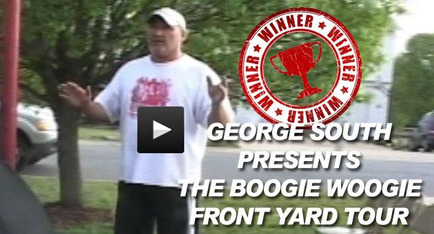 George South presents The Boogie Woogie Front Yard Tour