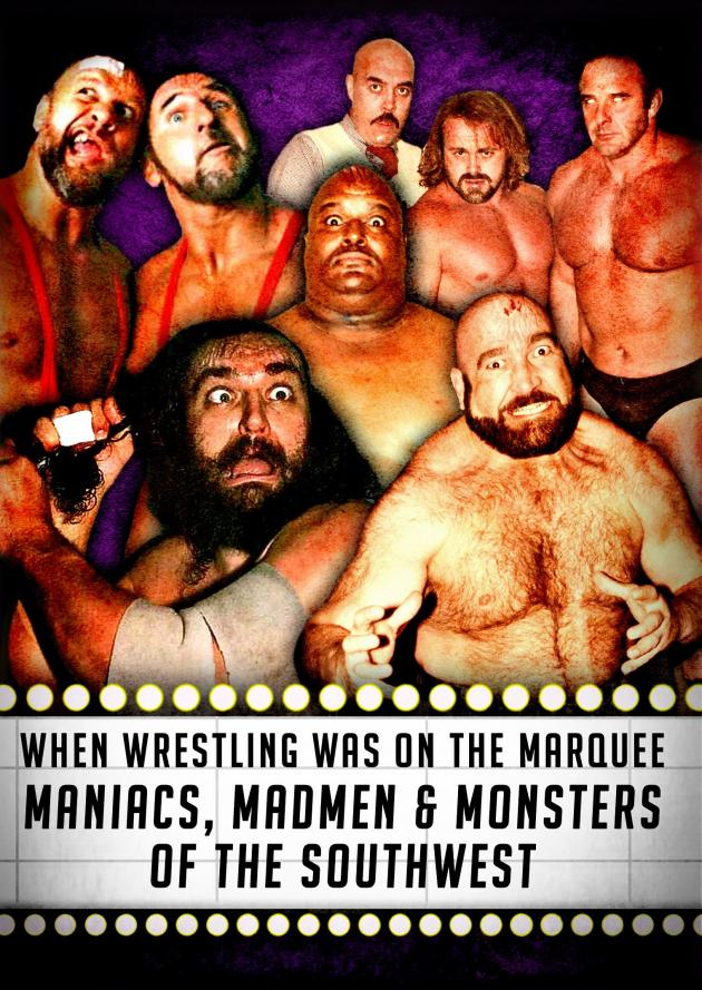 WHEN WRESTLING WAS ON THE MARQUEE VOL. 2 - MANIACS, MADMEN & MONSTERS