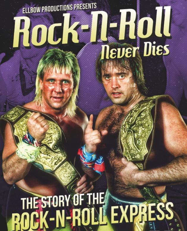 ROCK-N-ROLL NEVER DIES - THE STORY OF THE ROCK-N-ROLL EXPRESS