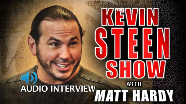 AUDIO - THE KEVIN STEEN SHOW WITH MATT HARDY