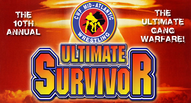 CWF Mid-Atlantic Ultimate Suvivor X iPPV