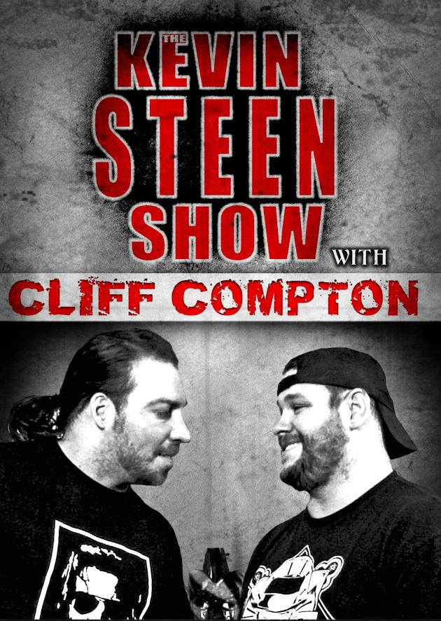 The Kevin Steen Show with Cliff Compton