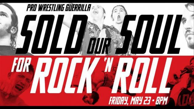 PRO WRESTLING GUERRILLA - SOLD OUR SOUL FOR ROCK N ROLL