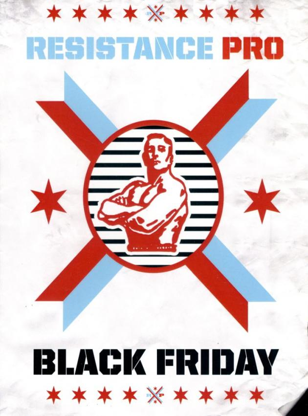 RESISTANCE PRO WRESTLING - BLACK FRIDAY