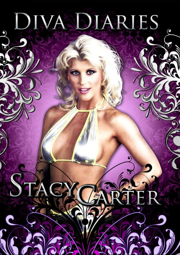 DIVA DIARIES WITH STACY CARTER