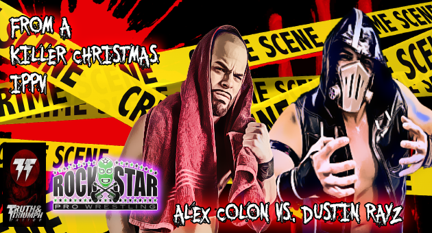 Alex Colon vs. Dustin Rayz