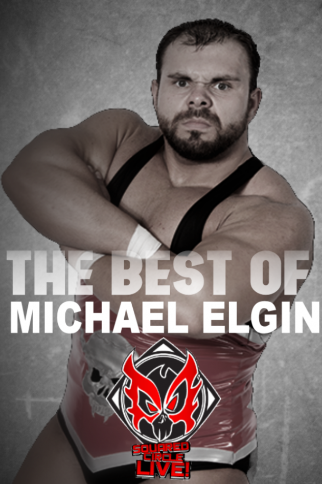 The Best of Michael Elgin in SCL!