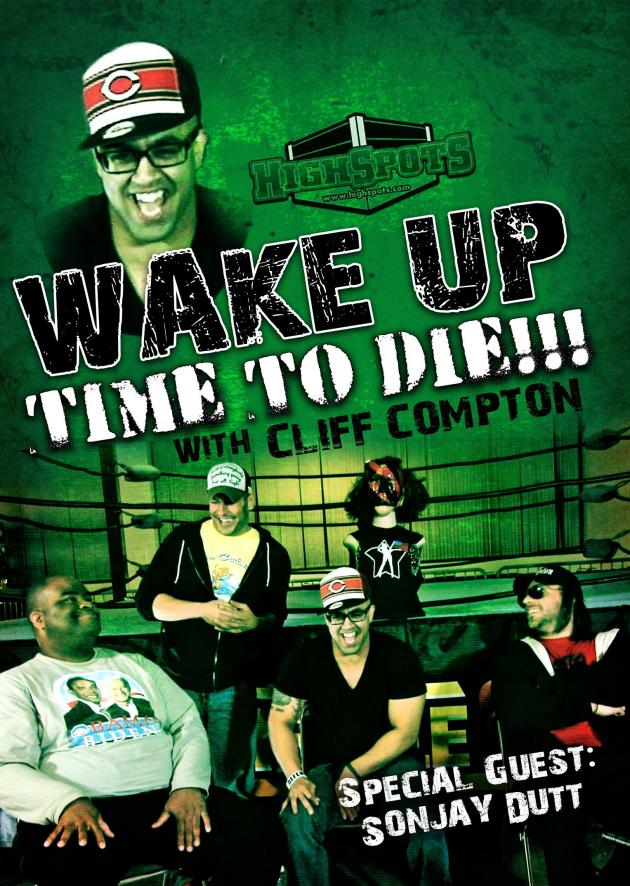 CLIFF COMPTON - WAKE UP TIME TO DIE W/SONJAY DUTT