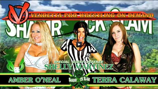 AMBER O'NEAL VS TERRA CALAWAY (Special Guest Referee -SHELLY MARTINEZ)