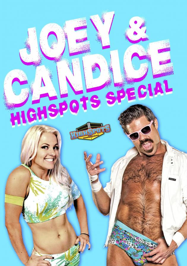 THE JOEY AND CANDICE HIGHSPOTS SPECIAL