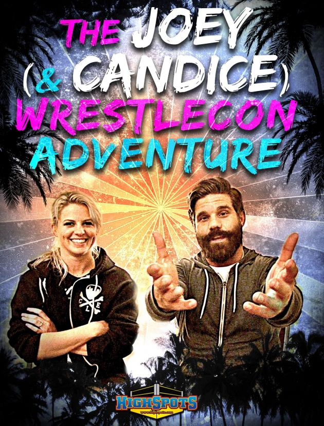 THE JOEY AND CANDICE WRESTLECON ADVENTURE