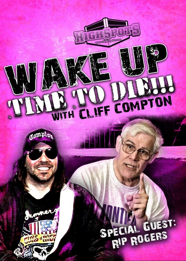 CLIFF COMPTON - WAKE UP TIME TO DIE W/RIP ROGERS