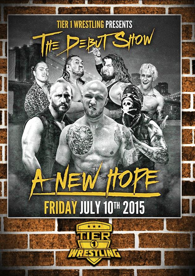TIER 1 WRESTLING - A NEW HOPE