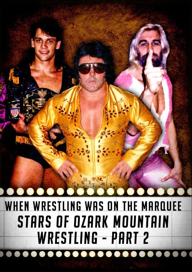 WHEN WRESTLING WAS ON THE MARQUEE VOL 11 - OZARK MOUNTAIN PART 2