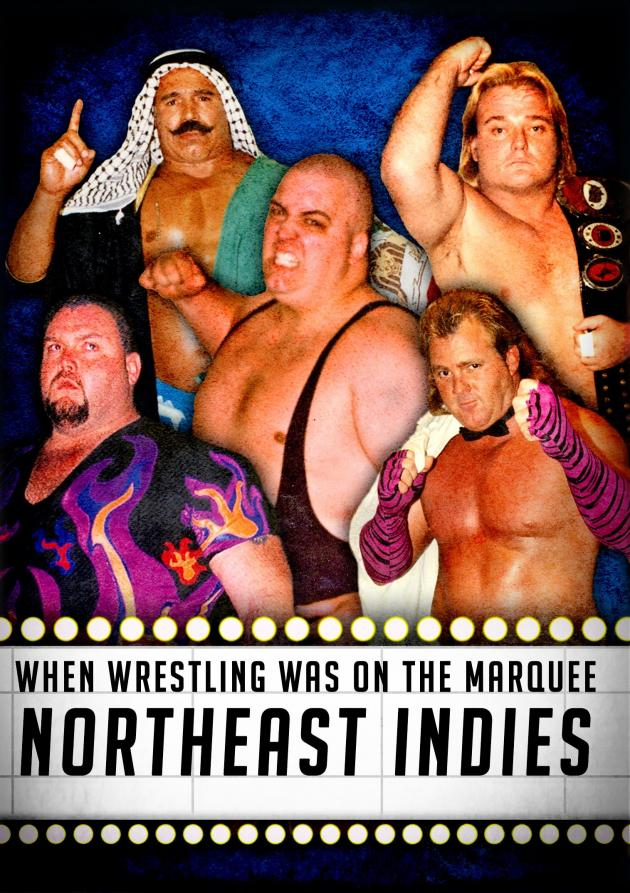 WHEN WRESTLING WAS ON THE MARQUEE VOL 12 - NORTHEAST INDIES