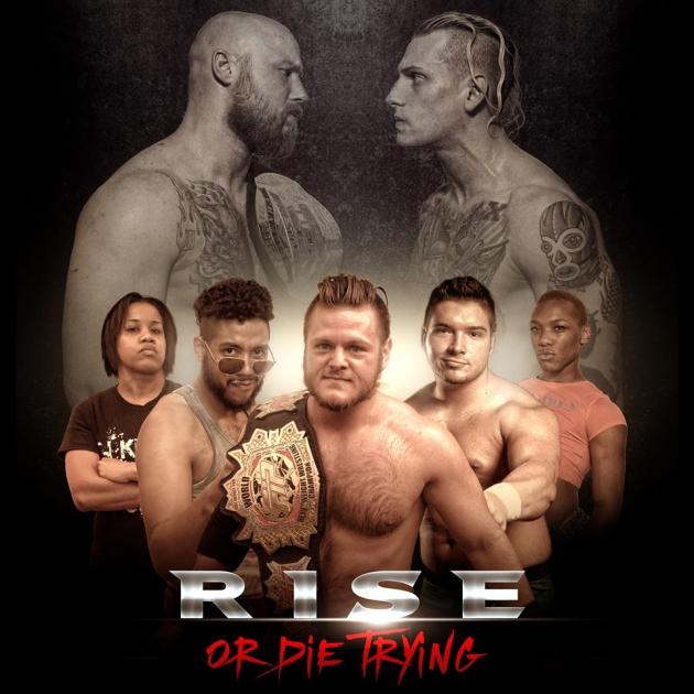 Tier 1 Wrestling Presents: Rise or Die Trying 12|04|15