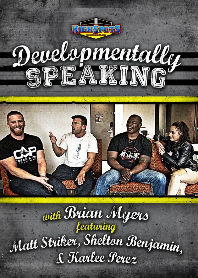 DEVELOPMENTALLY SPEAKING WITH MATT STRIKER SHELTON BENJAMIN AND KARLEE PEREZ