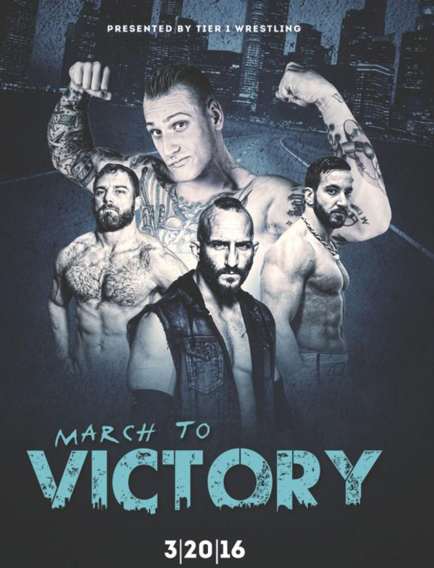 TIER 1 WRESTLING - MARCH TO VICTORY