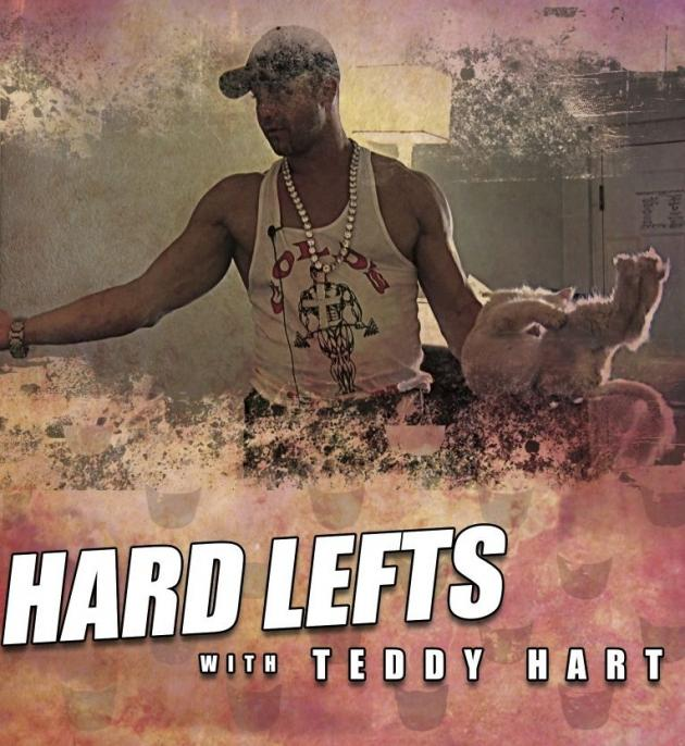 HARD LEFTS WITH TEDDY HART
