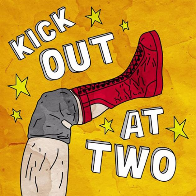 Kick Out at Two Episode #53