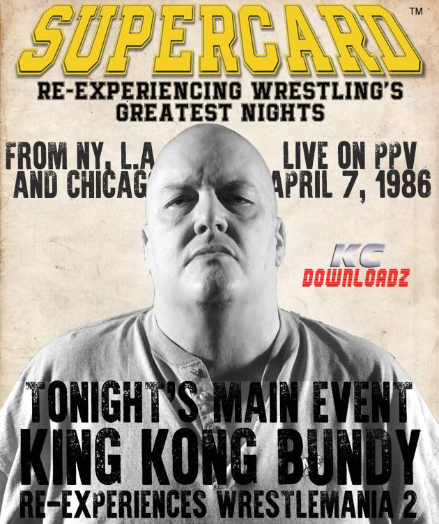 Supercard: King Kong Bundy - WM2