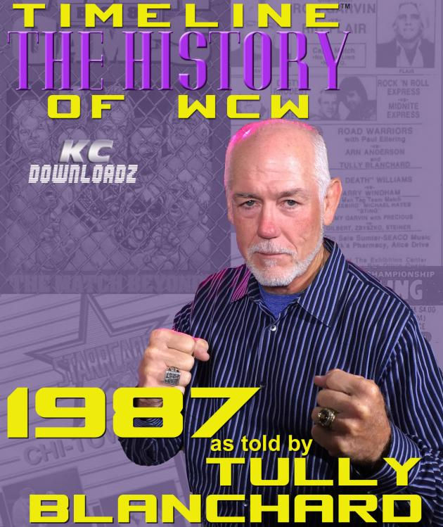 TIMELINE: THE HISTORY OF WCW - 1987 - TULLY BLANCHARD