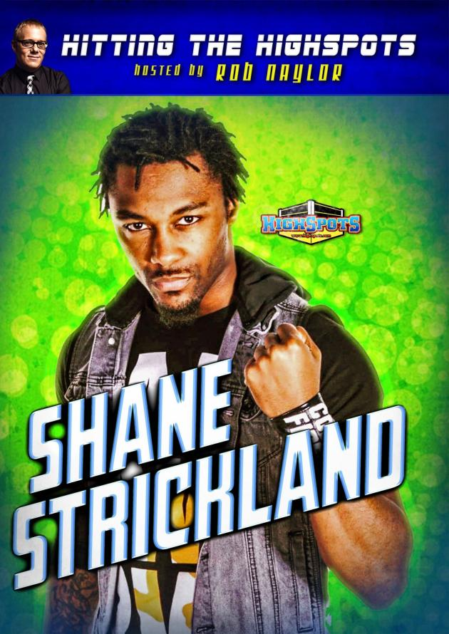 HITTING THE HIGHSPOTS - SHANE STRICKLAND