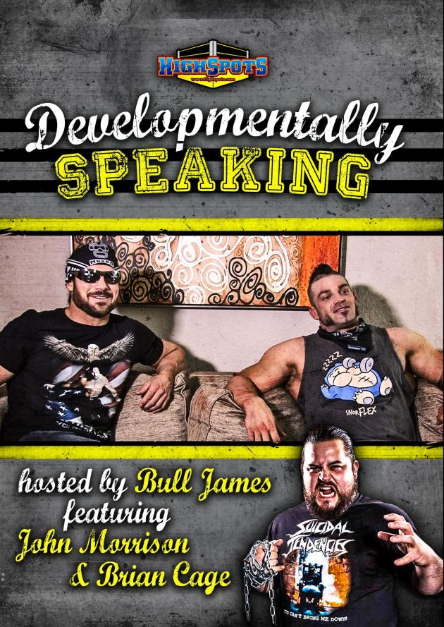 Developmentally Speaking with Bull James John Morrison and Brian Cage