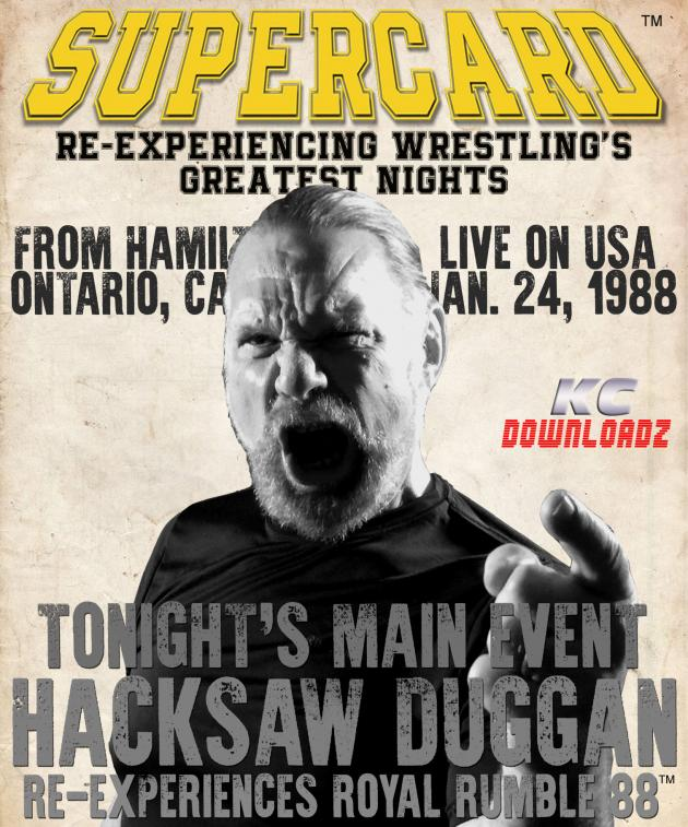Supercard: Hacksaw Duggan - Royal Rumble'88