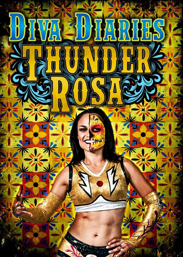 Diva Diaries with Thunder Rosa